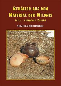 BEHÄLTER AUS DEM MATERIAL DER WILDNIS II