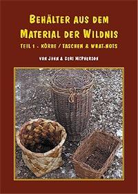 BEHÄLTER AUS DEM MATERIAL DER WILDNIS I