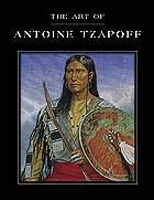 THE ART OF ANTOINE TZAPOFF